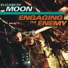 Engaging the Enemy audiobook by