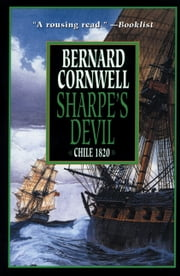 Sharpe's Devil - Napoleon and South America, 1820-1821 ebook by Bernard Cornwell