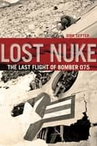 Lost Nuke ebook by Dirk Septer
