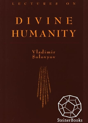 Lectures on Divine Humanity ebook by Vladimir Solovyov