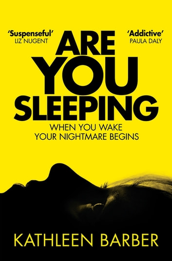 Are You Sleeping - An Endlessly Twisting Debut Psychological Thriller 電子書 by Kathleen Barber