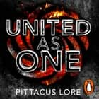 United As One - Lorien Legacies Book 7 audiobook by Pittacus Lore