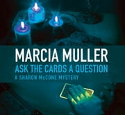 Ask the Cards a Question ebook by Marcia Muller