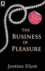 The Business of Pleasure ebook by Justine Elyot