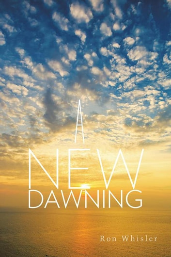A New Dawning ebook by Ron Whisler