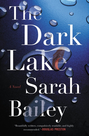 The Dark Lake ebook by Sarah Bailey