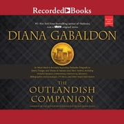 The Outlandish Companion (Revised and Updated) - Companion to Outlander, Dragonfly in Amber, Voyager, and Drums of Autumn audiobook by Diana Gabaldon