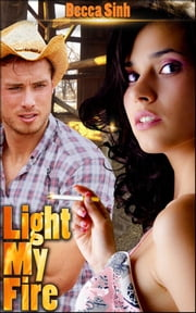 Light My Fire - Book 15 of 'The Hazard Chronicles' ebook by Becca Sinh