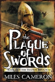 The Plague of Swords ebook by Miles Cameron