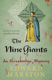 The Nine Giants ebook by Edward Marston
