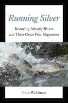 Running Silver ebook by John Waldman