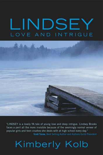 Lindsey - Love and Intrigue ebook by Kimberly Kolb