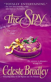 The Spy - The Liar's Club ebook by Celeste Bradley