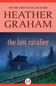 The Last Cavalier ebook by Heather Graham