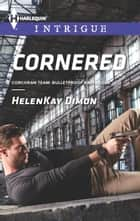Cornered ebook by HelenKay Dimon