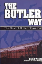 The Butler Way ebook by Woods, David