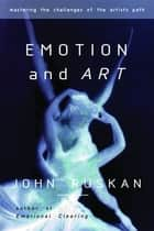 Emotion and Art ebook by John Ruskan