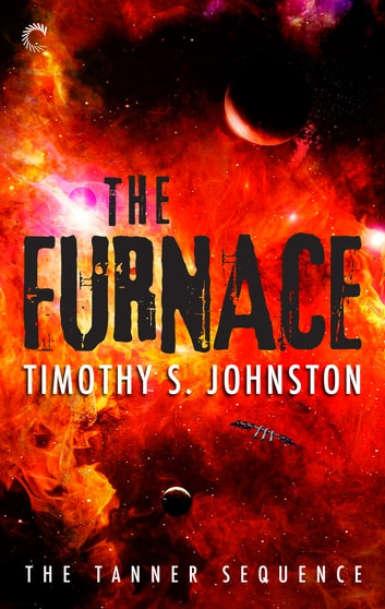 The Furnace ebook by Timothy S. Johnston