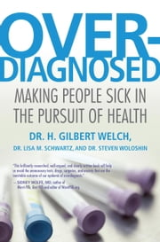 Overdiagnosed ebook by Kobo.Web.Store.Products.Fields.ContributorFieldViewModel