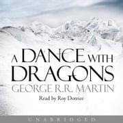 A Dance With Dragons (A Song of Ice and Fire, Book 5) audiobook by George R.R. Martin