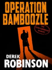 Operation Bamboozle ebook by Derek Robinson