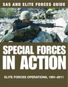 Special Forces in Action ebook by Alexander Stilwell