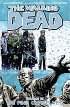 The Walking Dead, Vol. 15 ebook by Robert Kirkman,Charlie Adlard,Cliff Rathburn