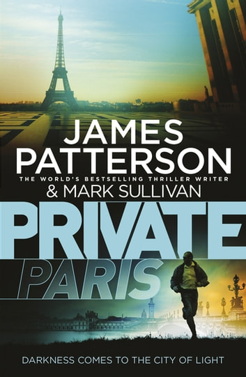 Private Paris - (Private 11) ebook by James Patterson