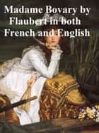 Madame Bovary in both English and French ebook by Gustave Flaubert