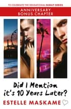 Did I Mention it's 10 Years Later? - Anniversary Bonus Chapter ebook by Estelle Maskame