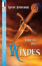 Jenseits des Windes ebook by Nadine Kühnemann