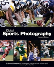 Digital Sports Photograpphy ebook by Newman G. Lowrance