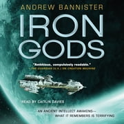 Iron Gods - A Novel of the Spin audiobook by Andrew Bannister