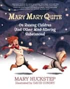 MARY MARY QUITE ebook by Mary Huckstep