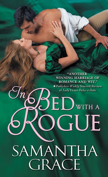 In Bed with a Rogue eBook by Samantha Grace