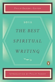 The Best Spiritual Writing 2012 ebook by