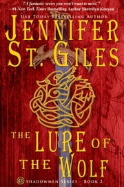 The Lure of the Wolf ebook by Jennifer St. Giles