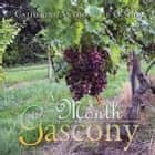 A Month in Gascony ebook by Catherine Anthonette O'Shea