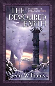 The Devoured Earth ebook by Sean Williams
