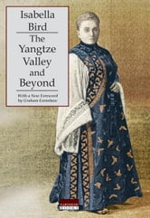 The Yangtze Valley and Beyond ebook by Bird, Isabella L.