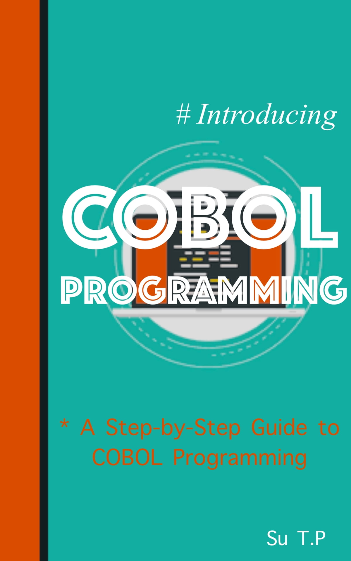 COBOL Programming ebook by Su TP - Rakuten Kobo