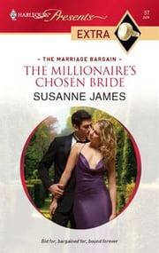 The Millionaire's Chosen Bride ebook by Susanne James