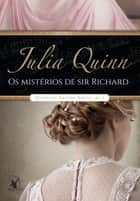 Os mistérios de sir Richard ebook by Julia Quinn