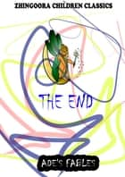 The End ebook by George Ade