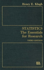 Statistics - The Essentials for Research ebook by Henry E. Klugh