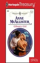 Gibson's Girl ebook by Anne Mcallister