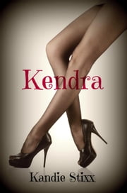 Kendra ebook by Kandie Stixx