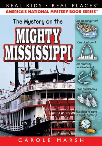 The Mystery on the Mighty Mississippi ebook by Carole Marsh