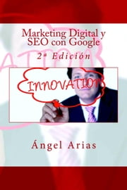 Marketing Digital y SEO con Google ebook by Kobo.Web.Store.Products.Fields.ContributorFieldViewModel