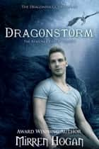 Dragonstorm - A Dragonhall chronicles novel ebook by Mirren Hogan